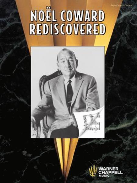 Noel Coward Rediscovered
