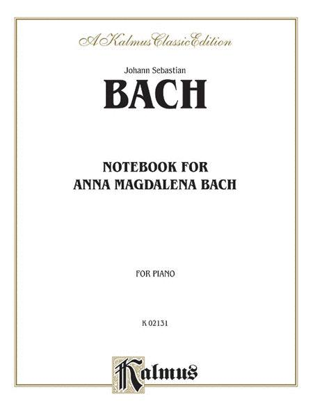 The Notebook for Anna Magdalena Bach