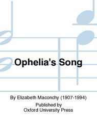ophelias song ssa for three part chorus of womens voices with piano accompaniment