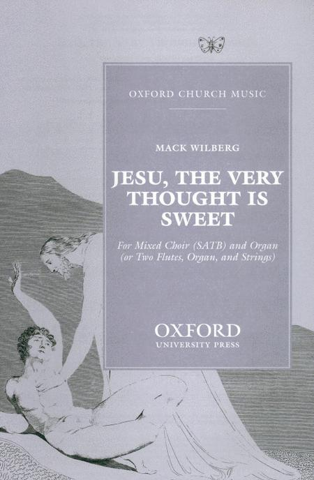 Jesu The Very Thought Is Sweet
