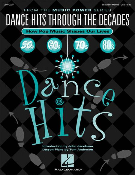 Dance Hits Through the Decades (How Pop Music Shapes Our Lives)