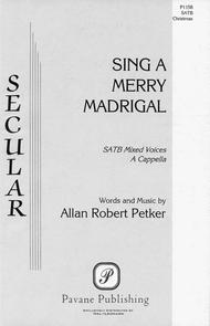Sing a Merry Madrigal