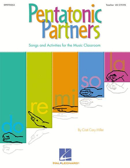 Pentatonic Partners (A Collection of Songs and Activities)
