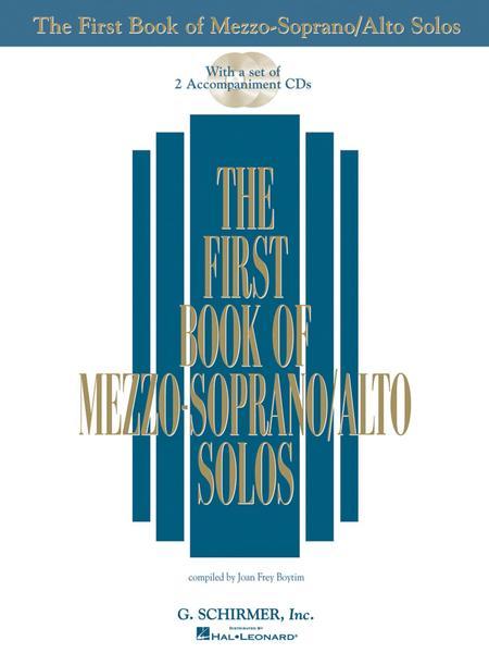 The First Book of Mezzo-Soprano/Alto Solos (Book/CDs)