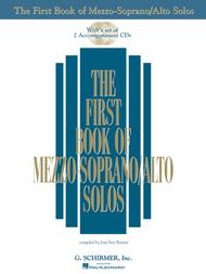 The First Book of Mezzo-Soprano/Alto Solos (Book/CDs)