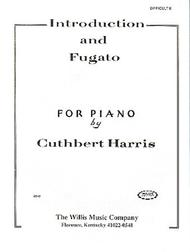 Introduction and Fugato Mid-Intermediate Level Cuthbert Harris