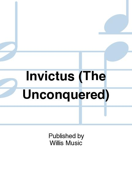Invictus (The Unconquered)