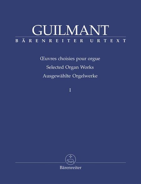 Ausgewahlte Orgelwerke I