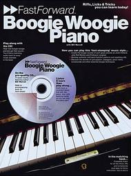 Boogie Woogie Piano - Fast Forward Series