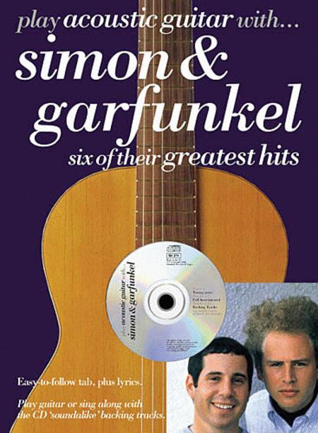 Play Acoustic Guitar with...Simon and Garfunkel