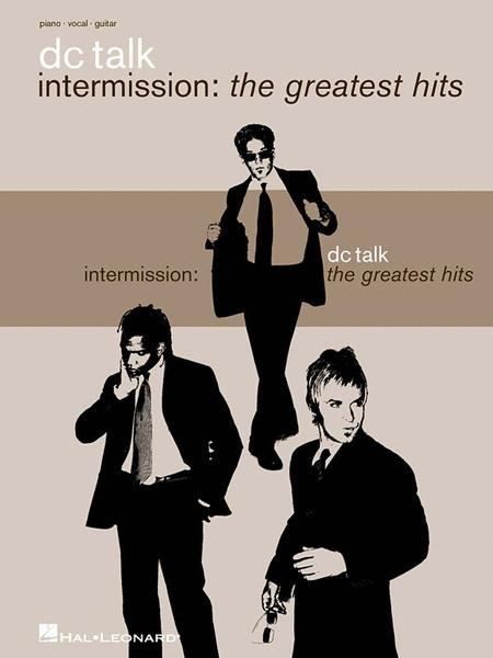Intermission: The Greatest Hits Sheet Music By DC TALK - Sheet Music ...