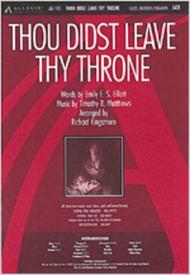 Thou Didst Leave Thy Throne (Anthem)