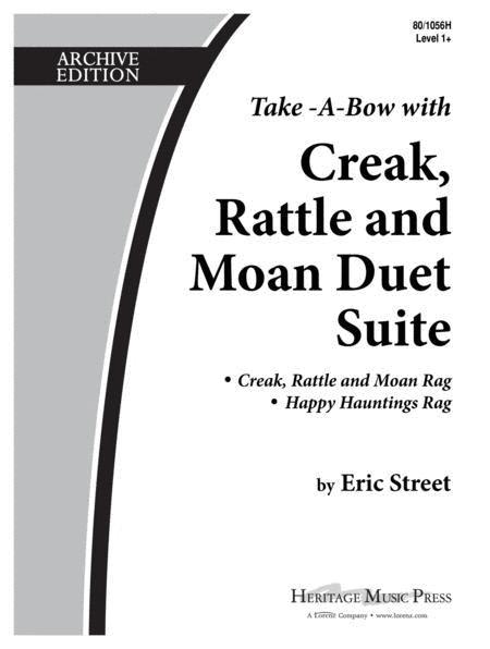 Creak, Rattle, and Moan Duet Suite