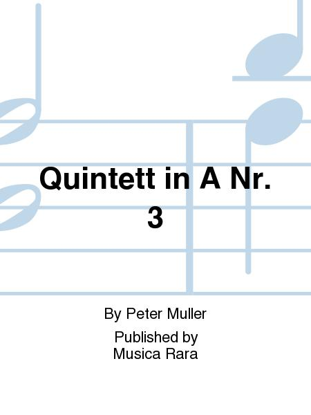 Quintet No. 3 in A major
