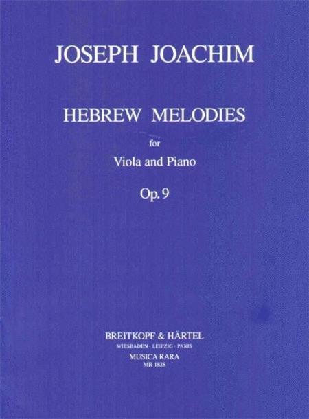Hebraeische Melodien op. 9