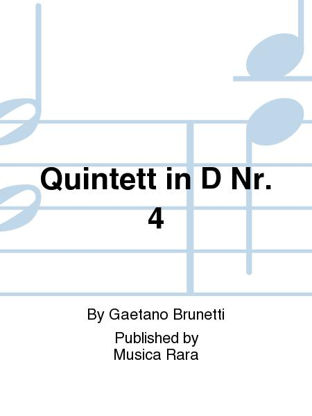Quintet No. 4 in D