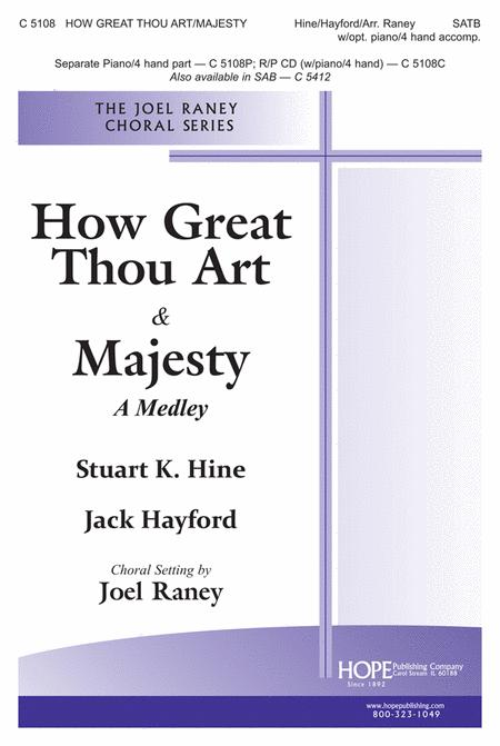 How Great Thou Art & Majesty