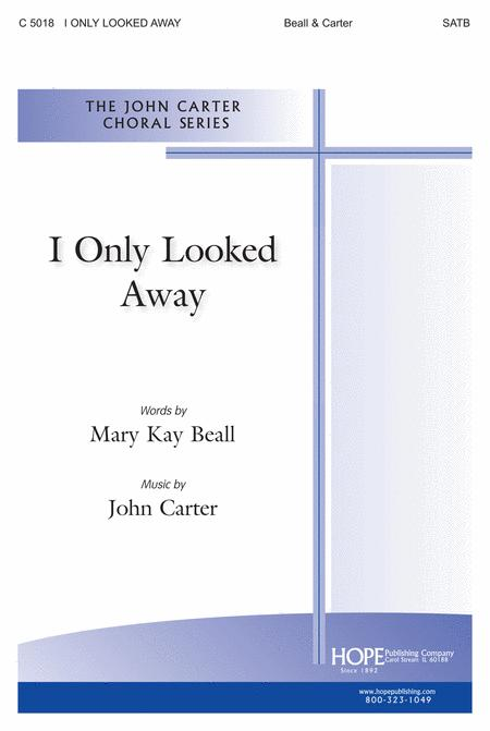 I Only Looked Away