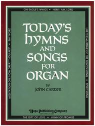 Today's Hymns and Songs for Organ