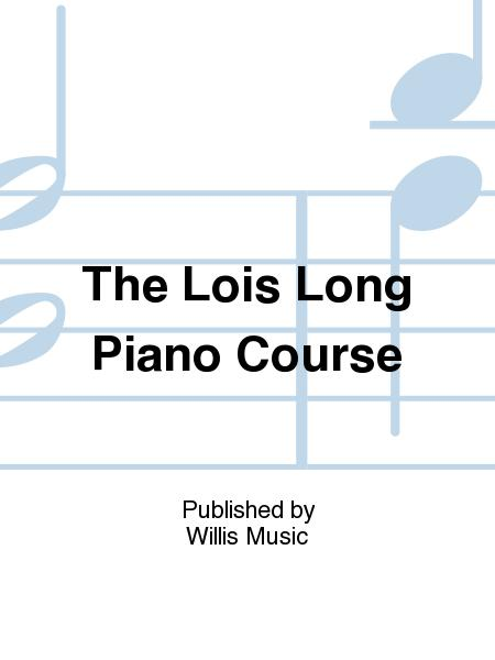The Lois Long Piano Course