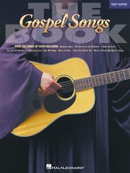 The Gospel Songs Book - Easy Guitar