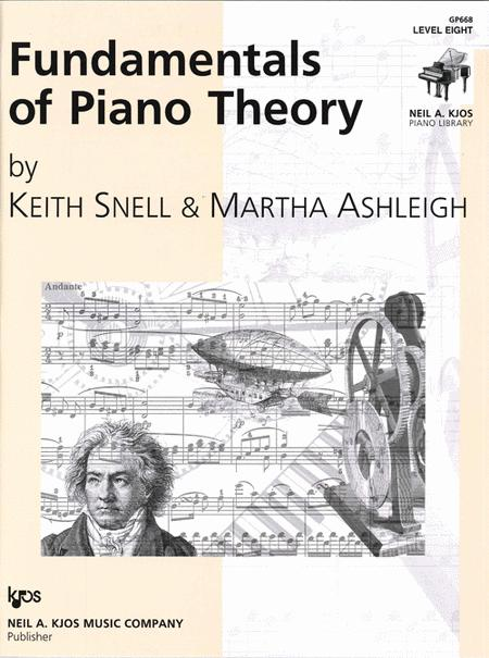 Fundamentals of Piano Theory - Level Eight