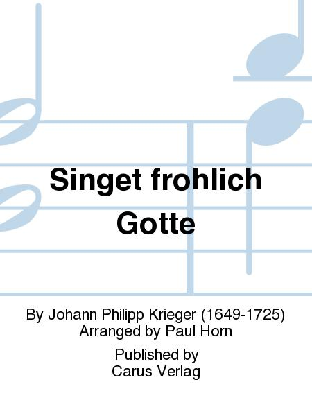 Sing to God with gladness (Singet frohlich Gotte)