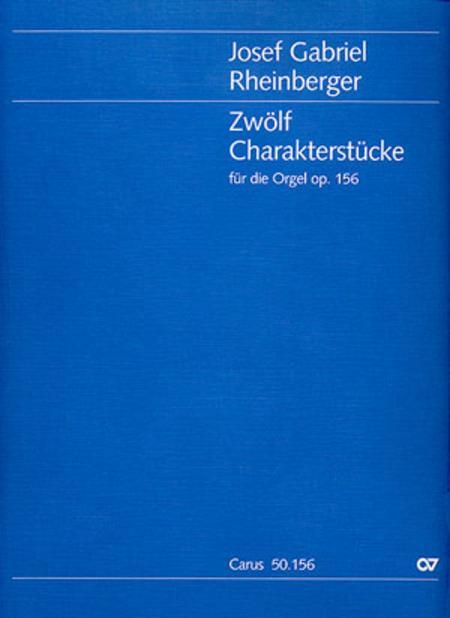 Zwolf Charakterstucke op. 156
