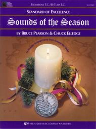Standard of Excellence: Sounds of the Season-Trombone/Bb Tuba T.C.