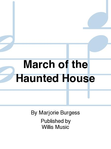 March of the Haunted House