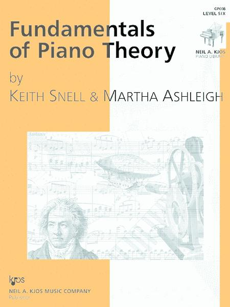 Fundamentals of Piano Theory - Level Six