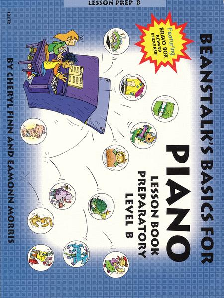 Beanstalk's Basics for Piano - Lesson Book, Prep Level B