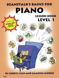Beanstalk's Basics for Piano - Lesson Book 1