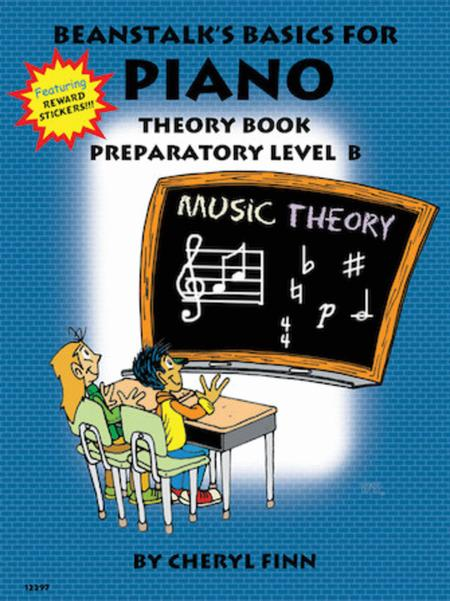 Beanstalk's Basics for Piano - Theory Book, Prep Level B