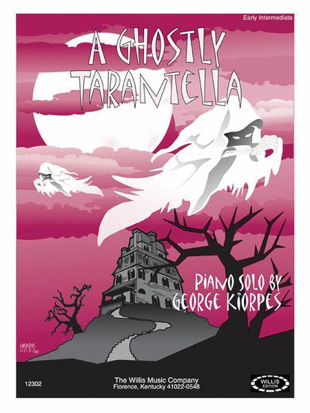 A Ghostly Tarantella