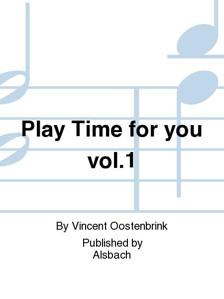 Play Time for you vol.1