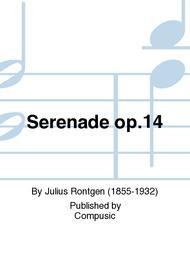 Serenade op.14