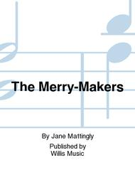 The Merry-Makers