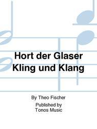 Hort der Glaser Kling und Klang