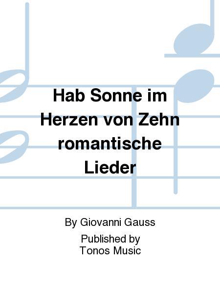 Hab Sonne im Herzen von Zehn romantische Lieder