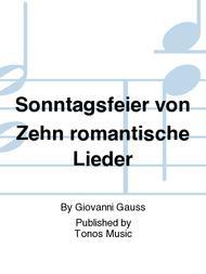 Sonntagsfeier von Zehn romantische Lieder