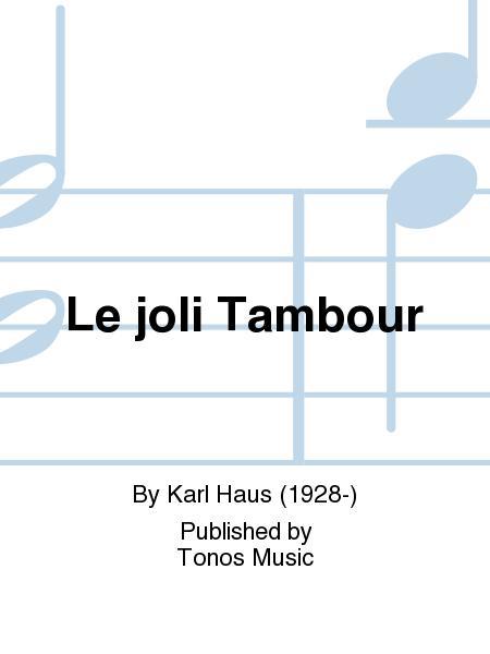 Le joli Tambour
