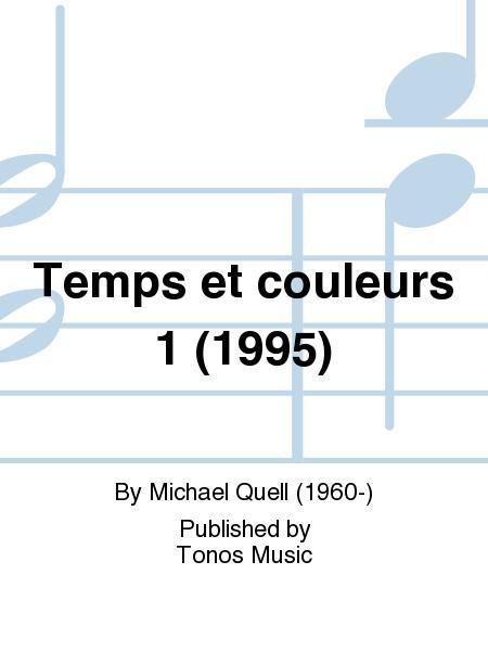 Temps et couleurs 1 (1995)