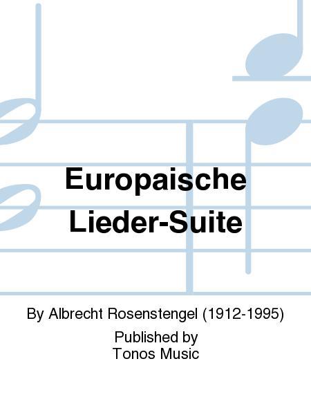 Europaische Lieder-Suite