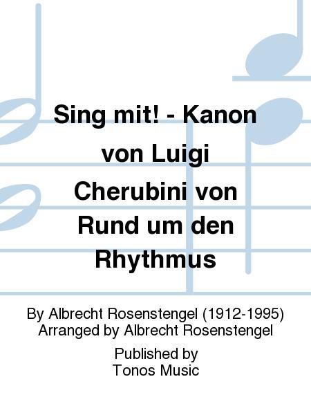 Sing mit! - Kanon von Luigi Cherubini von Rund um den Rhythmus