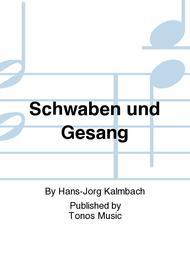 Schwaben und Gesang