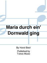 Maria durch ein' Dornwald ging