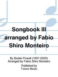 Songbook III arranged by Fabio Shiro Monteiro