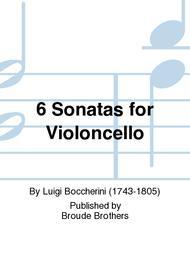 Six Sonatas for the Violoncello