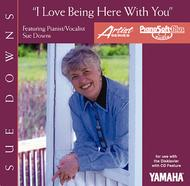Sue Downs - I Love Being Here with You